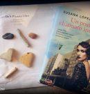 """Un posto chiamato incanto"", di Susana López Rubio (Dea Planeta Libri)"