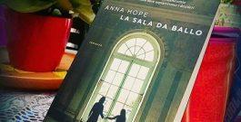 """Recensione: """"La sala da ballo"""", di Anna Hope, edito Ponte alle Grazie"""