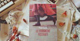 """RECENSIONE: """"Le formiche festanti"""", di Pinar Selek (Fandango Libri)"""