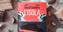 """RECENSIONE: """"L'isola"""", di Claudio Fava e Michele Gambino (Fandango Libri)"""
